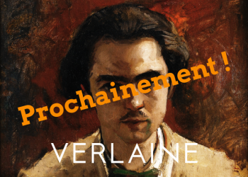 Verlaine-Prochainement